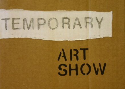 Temporary Art Show